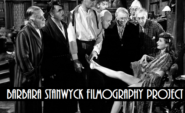 This film was viewed for the Barbara Stanwyck Filmography Project. To see more reviews from this project, visit the project page!