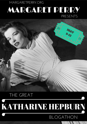 Visit margaretperry.org for more contributions to the 2015 Great Katharine Hepburn Blogathon!