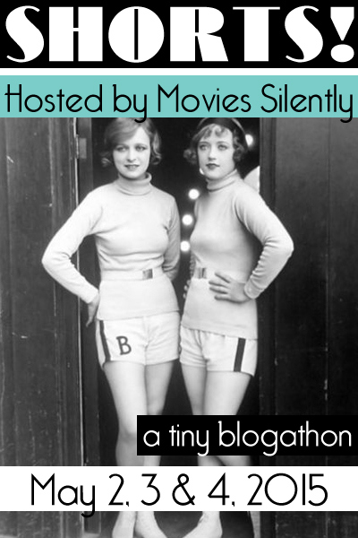 This post was written for the SHORTS! Blogathon. For more great entries to this blogathon, head over to Movies Silently!