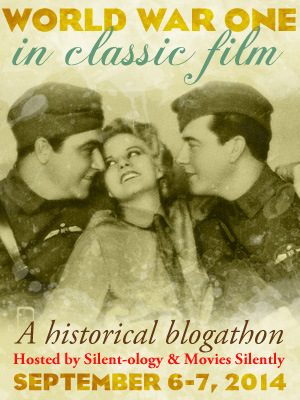 This post was written for the World War One in Classic Film Blogathon. Check out Movies Silently and Silent-ology for more WWI movies!