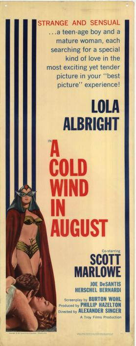 Though A Cold Wind in August is better than your average exploitation flick, it was marketed with a scantily-clad Lola Albright and a saucy tagline about forbidden love. (Image via Movie Goods)