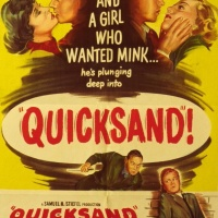 Mill Creek Musings: Quicksand (1950)