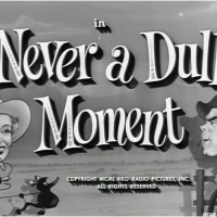 Three Days of Fred: Never a Dull Moment (1950)