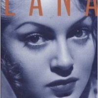 TMP Reads: Lana, The Life and Loves of Lana Turner by Jane Ellen Wayne