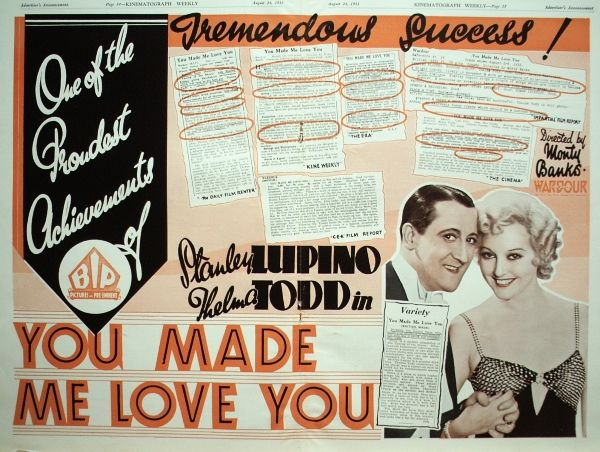Todd appears in a poster for You Made Me Love You, co-starring Stanley Lupino. Thelma attended a party hosted by Stanley and his daughter, Ida, the night before she died. (Image via benny-drinnon.blogspot.com)